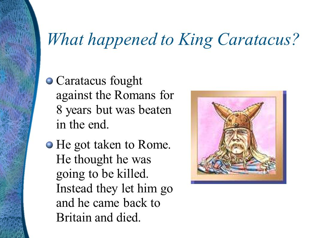 What happened to King Caratacus