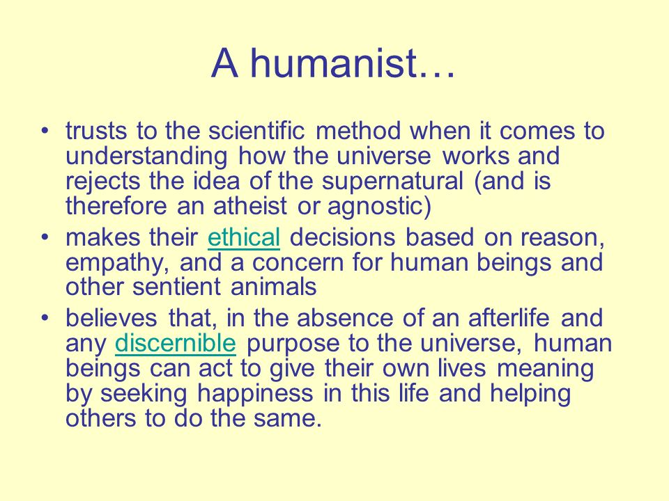 A humanist…