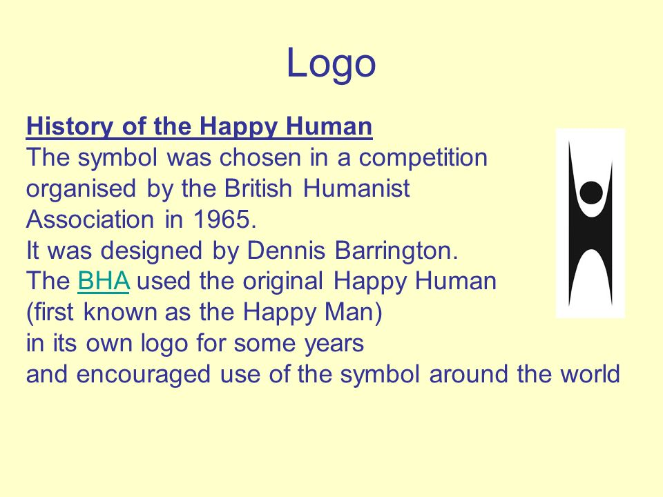 Logo History of the Happy Human The symbol was chosen in a competition