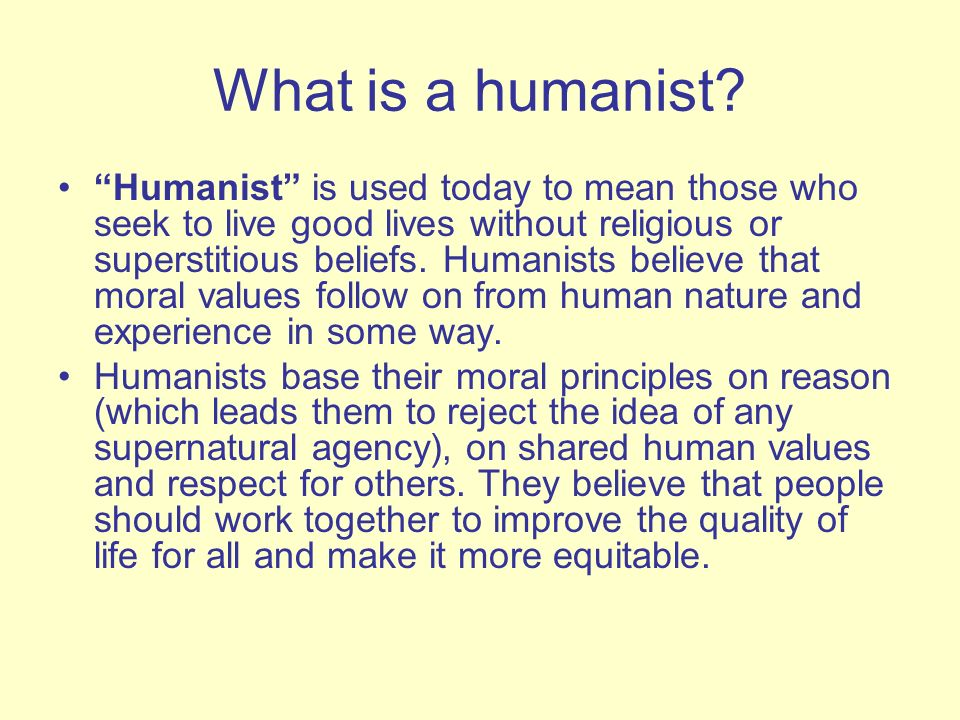 What is a humanist