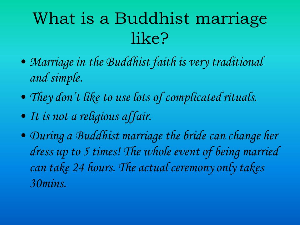 What is a Buddhist marriage like