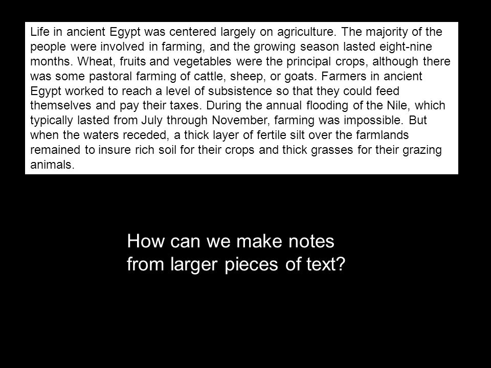 How can we make notes from larger pieces of text