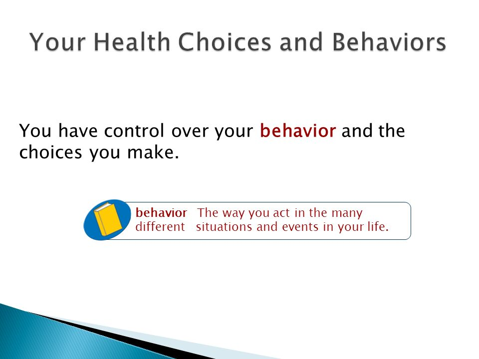 Your Health Choices and Behaviors
