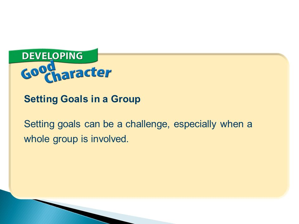 Setting Goals in a Group
