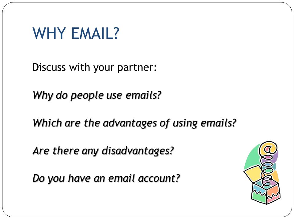 WHY EMAIL