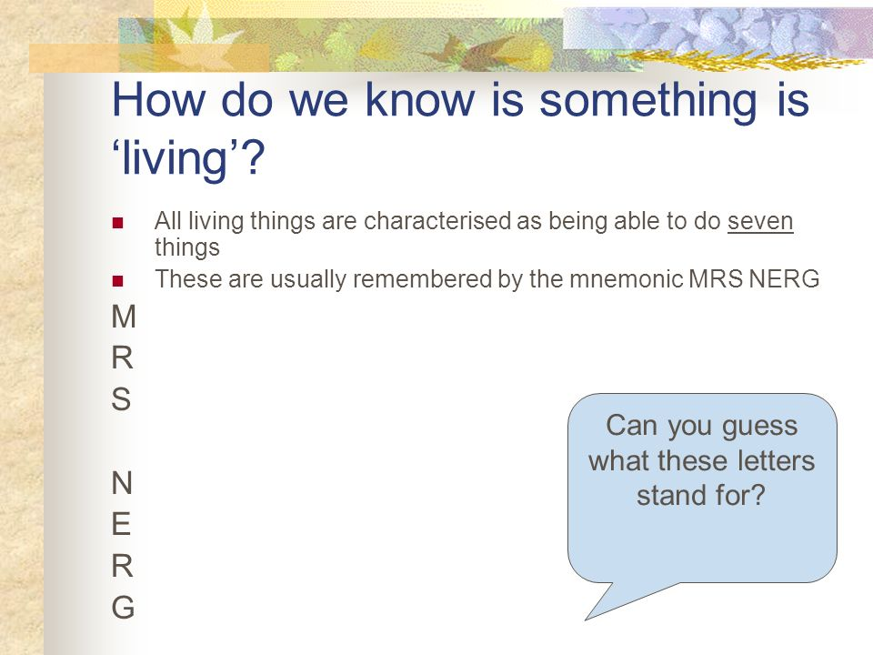 How do we know is something is 'living'