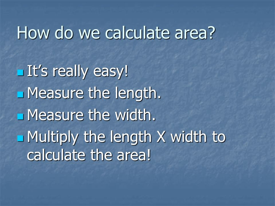How do we calculate area