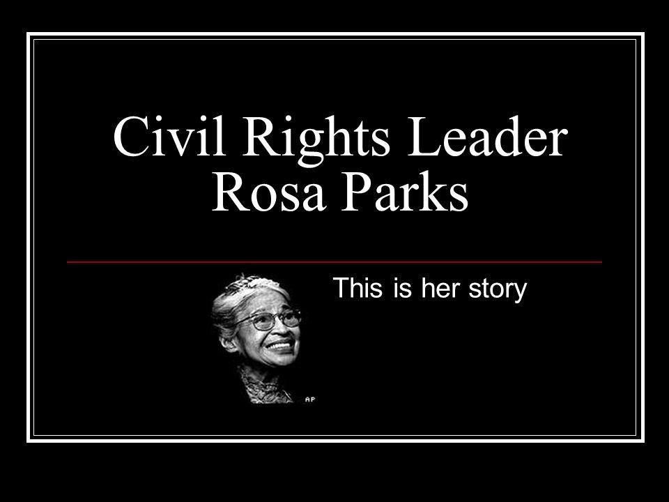 Civil Rights Leader Rosa Parks
