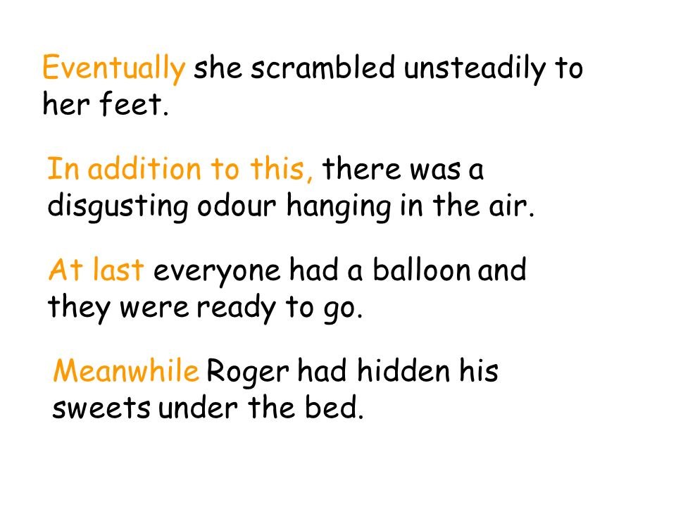 Eventually she scrambled unsteadily to her feet.