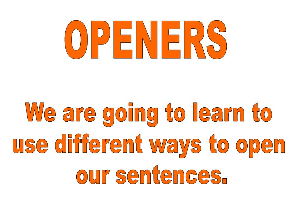 use different ways to open