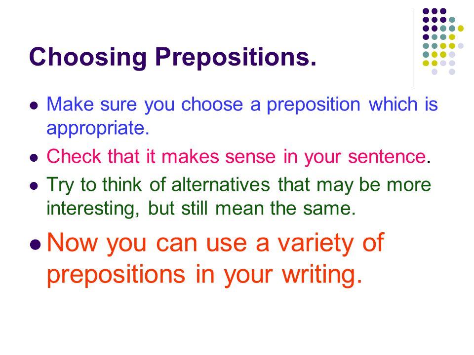 Choosing Prepositions.