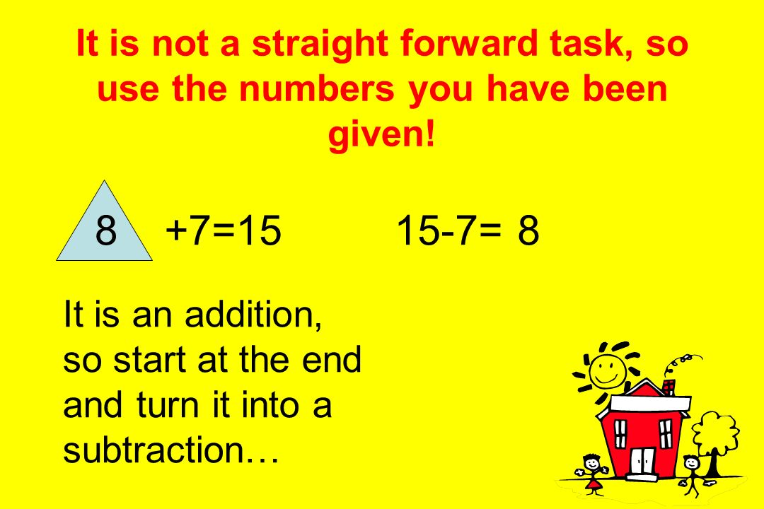 It is not a straight forward task, so use the numbers you have been given!