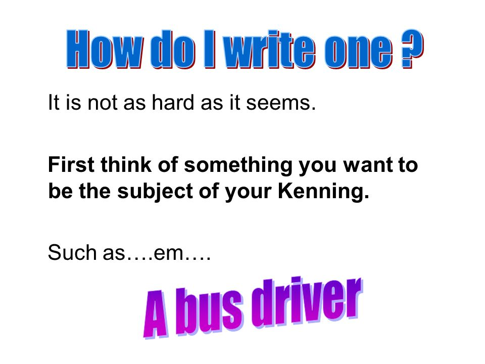 How do I write one A bus driver It is not as hard as it seems.