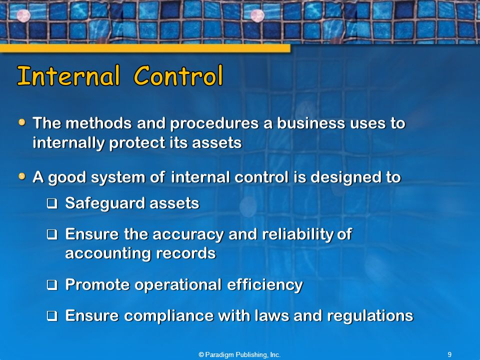 internal controls protect businesses This internal control is a system within a system, but plays a key role in the success of the accounting system the internal controls protect our businesses from abuse and fraud they ensure that the information we're receiving is accurate and timely, and that all regulatory requirements are being met.