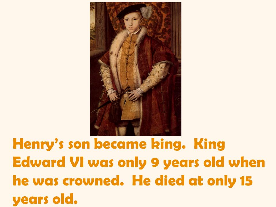 Henry's son became king
