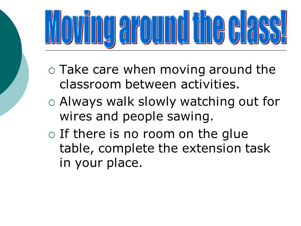 Moving around the class!