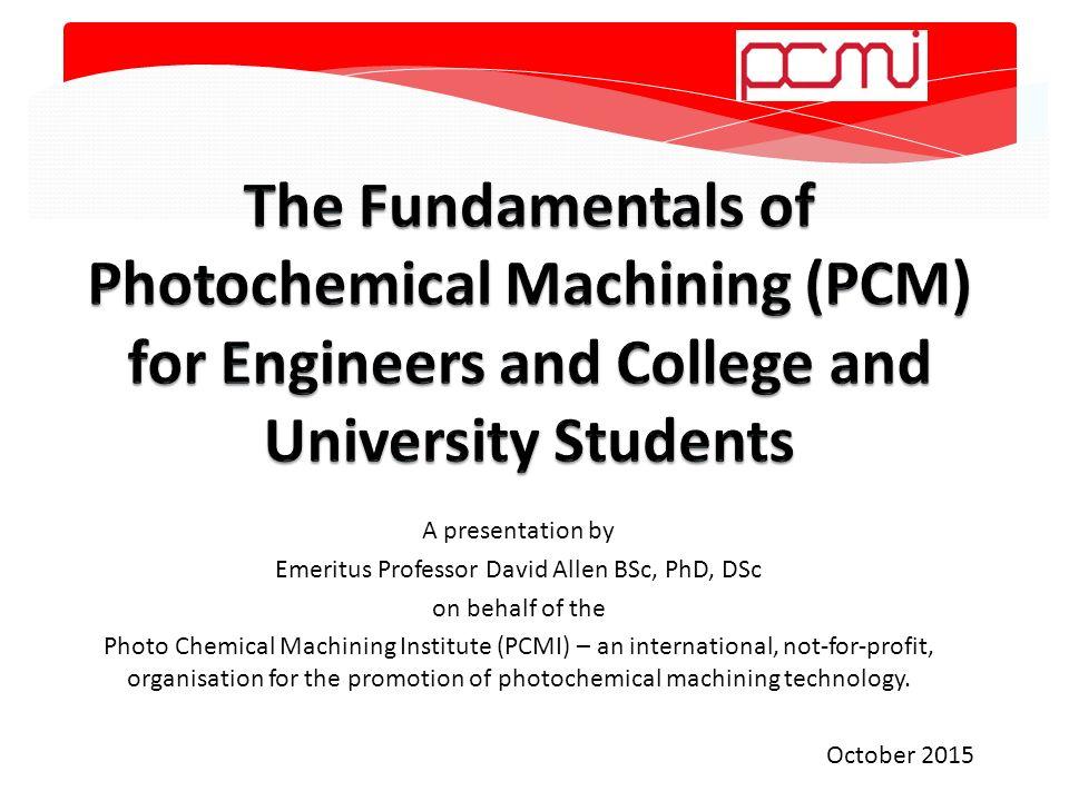 photochemical machining pcm