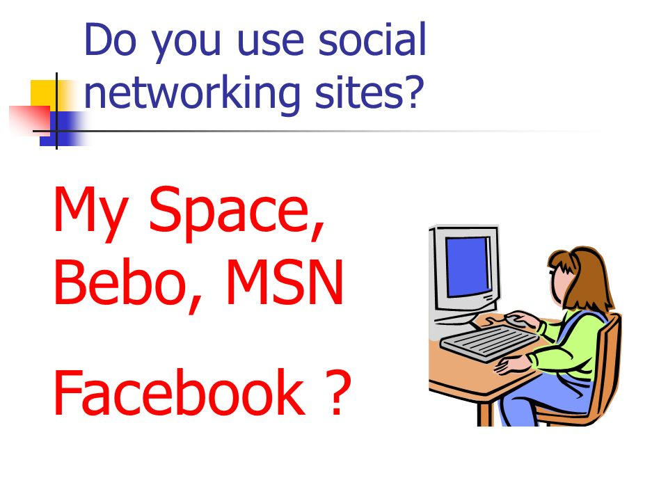 Do you use social networking sites