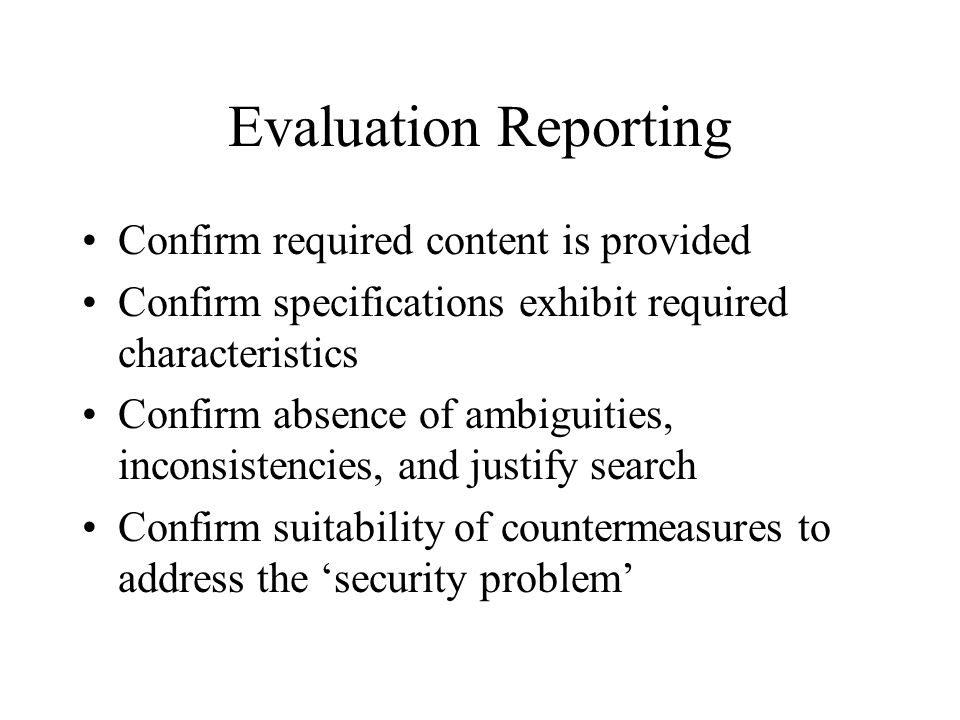 Evaluation Reporting Confirm required content is provided