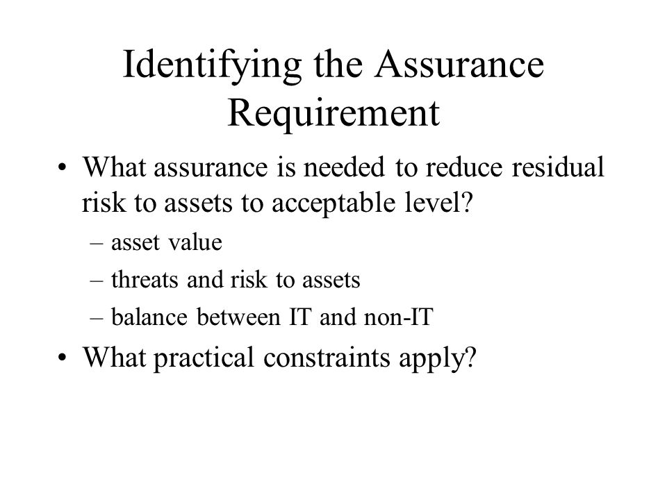 Identifying the Assurance Requirement