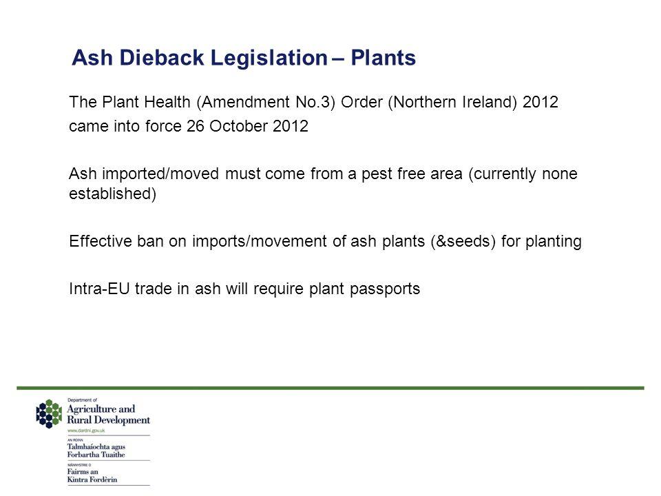Ash Dieback Legislation – Plants