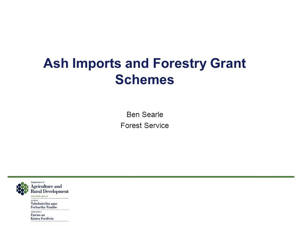Ash Imports and Forestry Grant Schemes