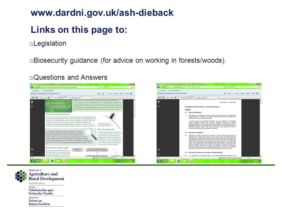 www.dardni.gov.uk/ash-dieback Links on this page to: