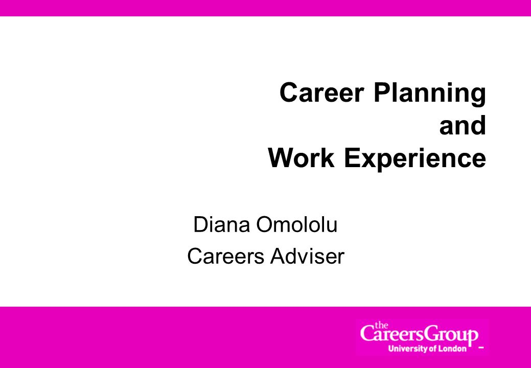 Career Planning and Work Experience