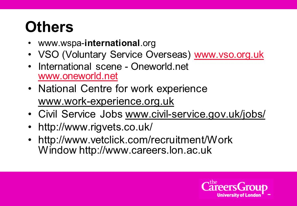 Others National Centre for work experience www.work-experience.org.uk