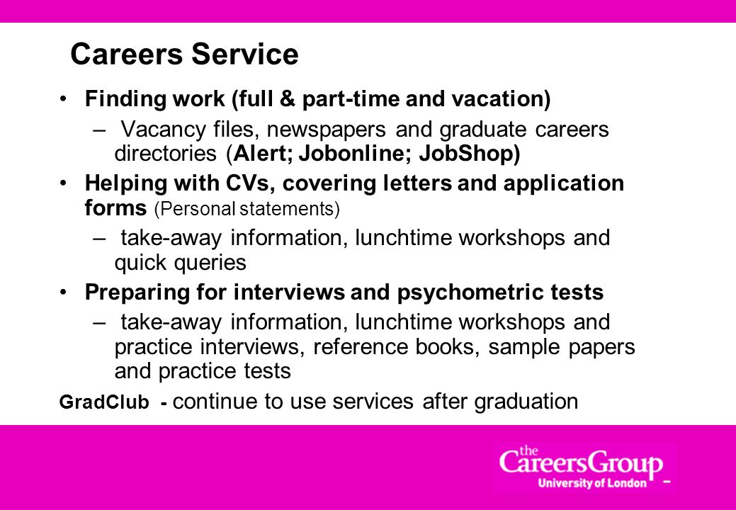 Careers Service Finding work (full & part-time and vacation)