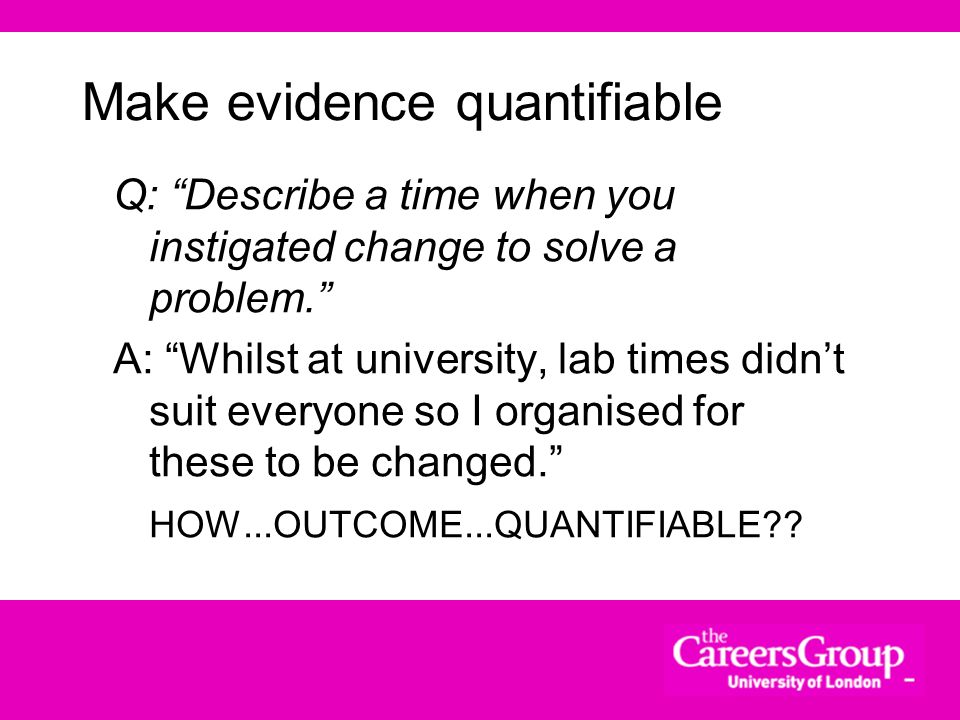 Make evidence quantifiable