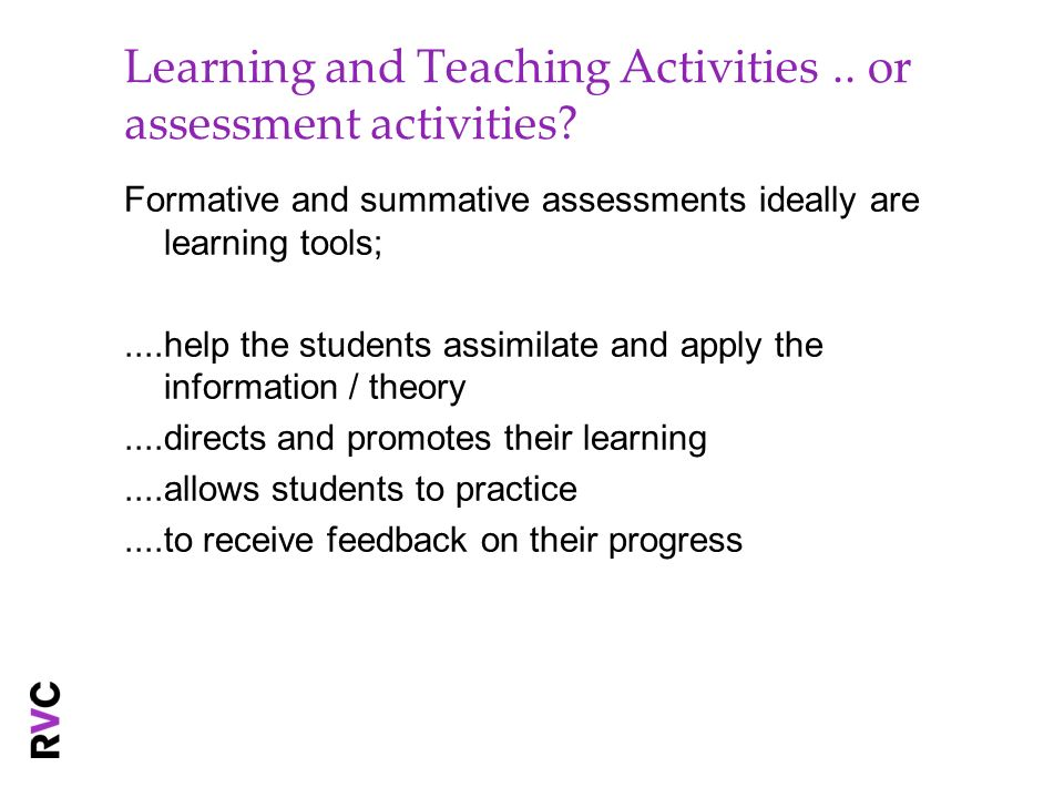 Learning and Teaching Activities .. or assessment activities