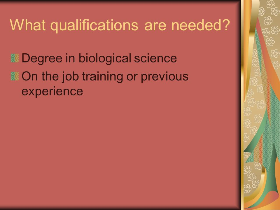 What qualifications are needed