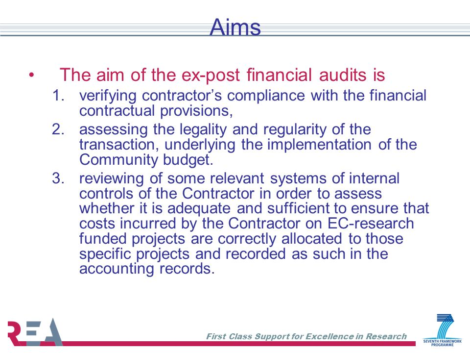 Aims The aim of the ex-post financial audits is