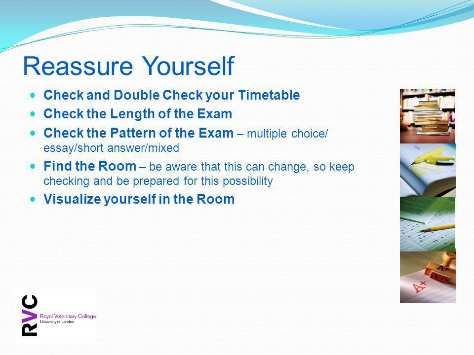 Reassure Yourself Check and Double Check your Timetable