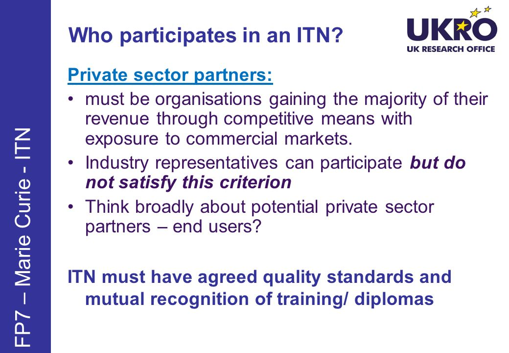 Who participates in an ITN