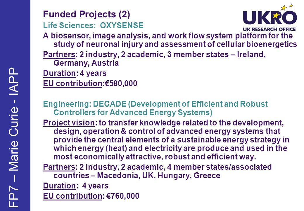 FP7 – Marie Curie - IAPP Funded Projects (2) Life Sciences: OXYSENSE