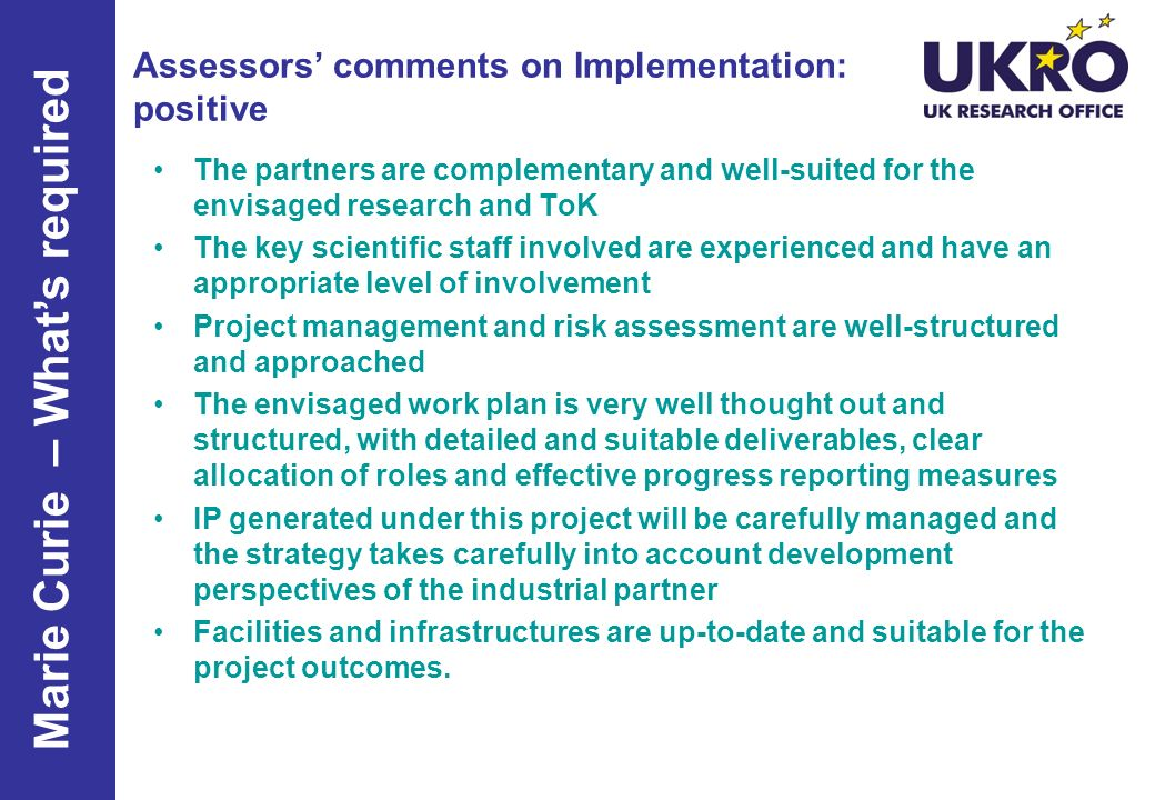 Assessors' comments on Implementation: positive