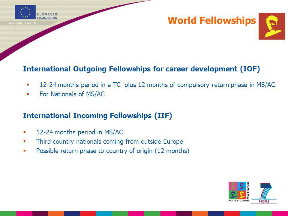 World Fellowships International Outgoing Fellowships for career development (IOF)