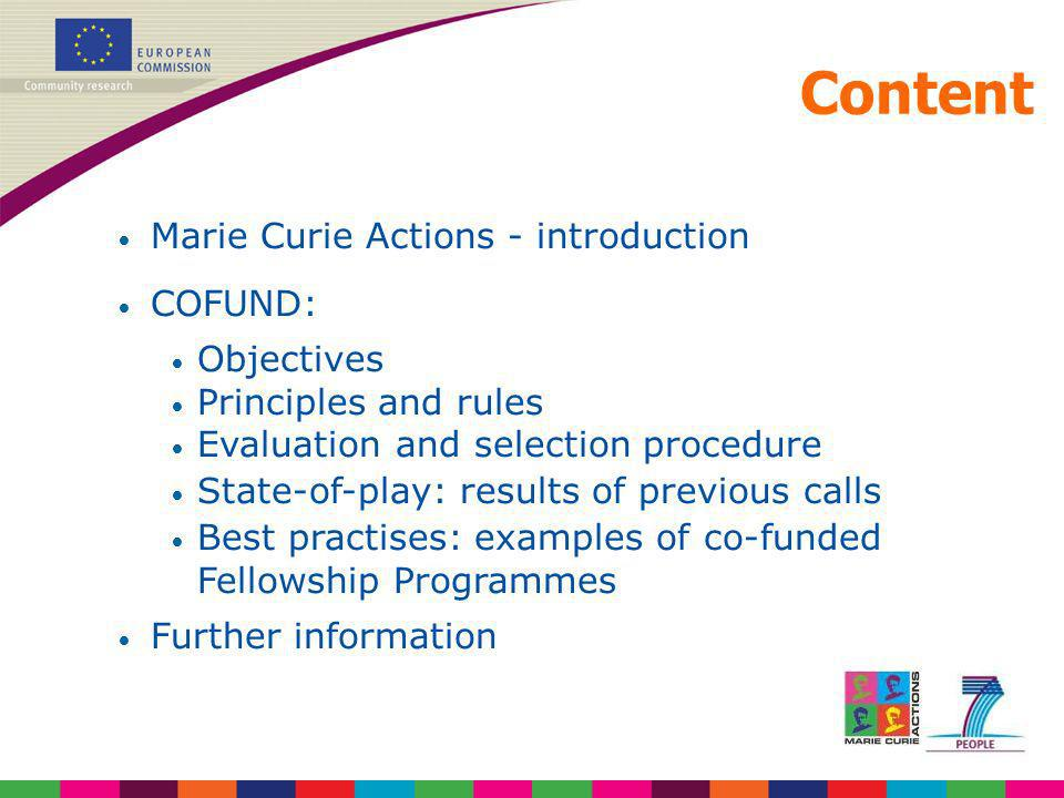 Content Marie Curie Actions - introduction COFUND: Objectives