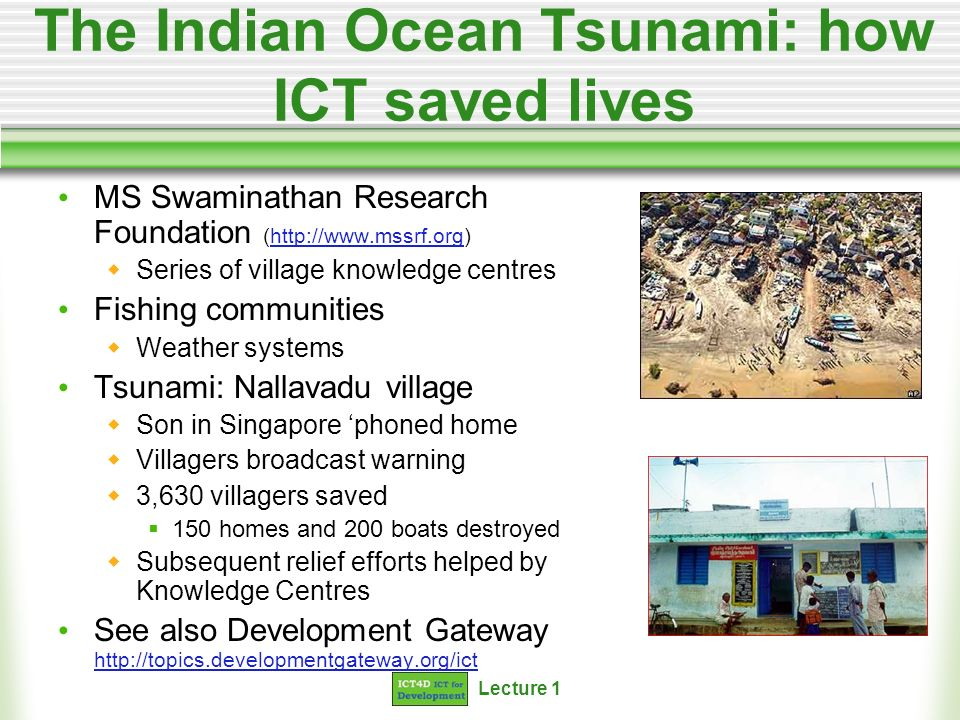 The Indian Ocean Tsunami: how ICT saved lives