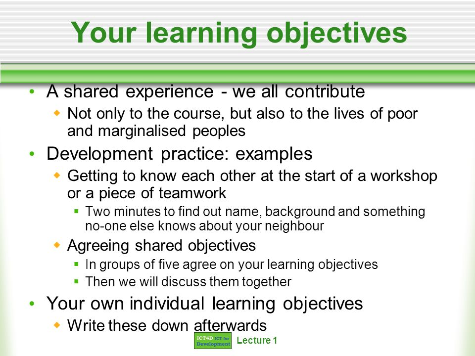 Your learning objectives