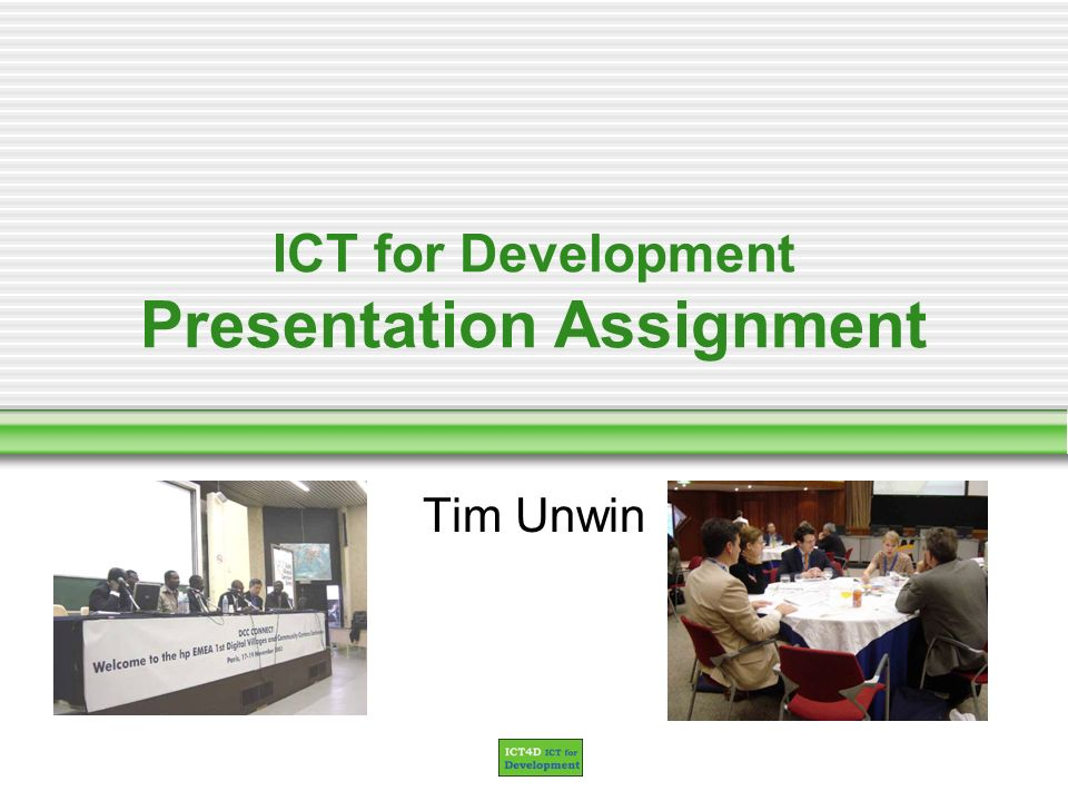 ICT for Development Presentation Assignment