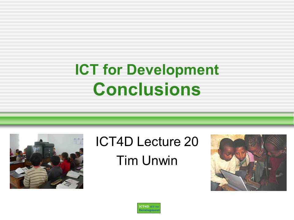 ICT for Development Conclusions