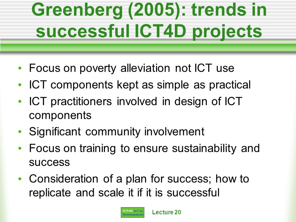 Greenberg (2005): trends in successful ICT4D projects
