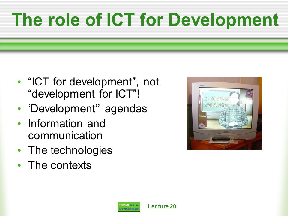 The role of ICT for Development