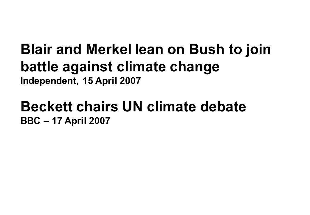 Blair and Merkel lean on Bush to join battle against climate change