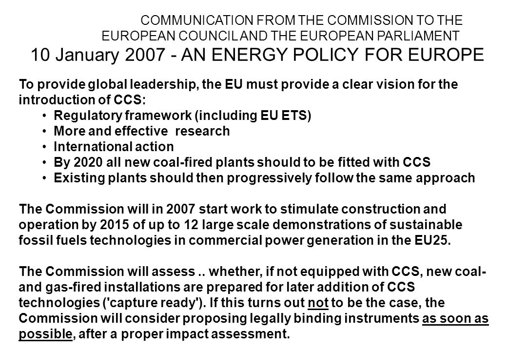 10 January AN ENERGY POLICY FOR EUROPE