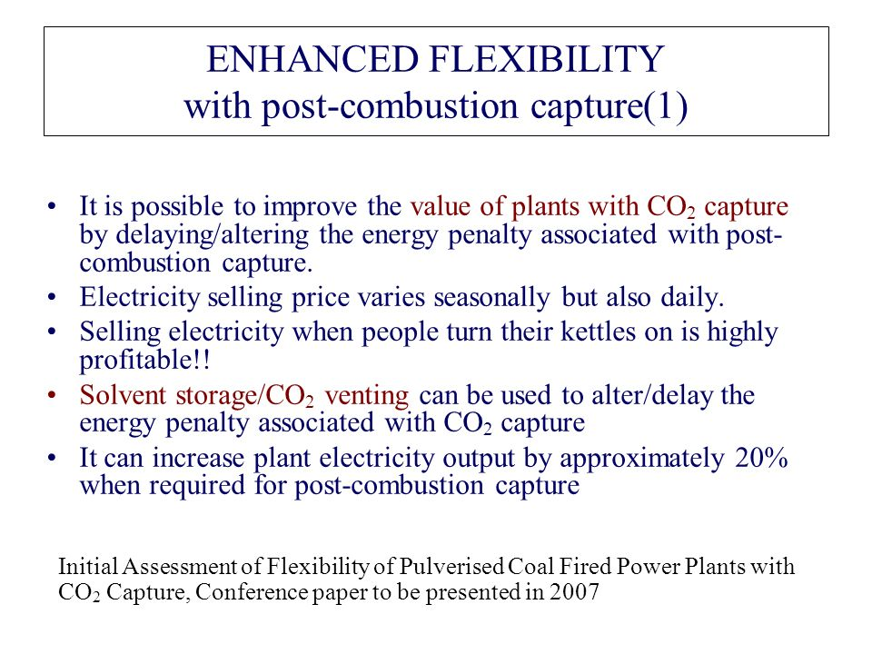 ENHANCED FLEXIBILITY with post-combustion capture(1)