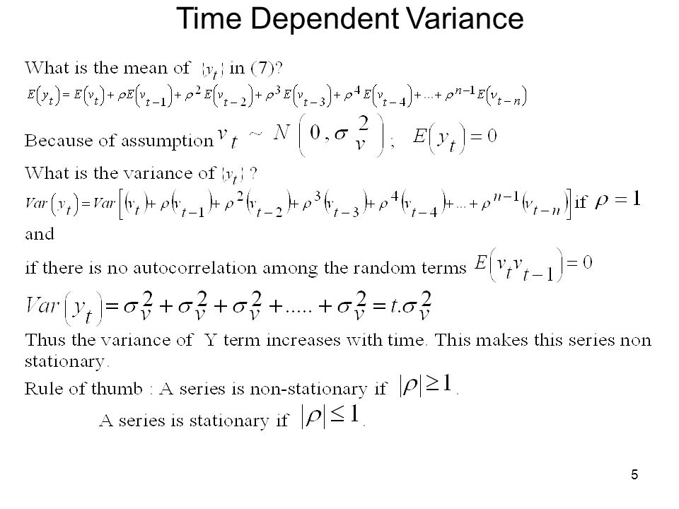 Time Dependent Variance